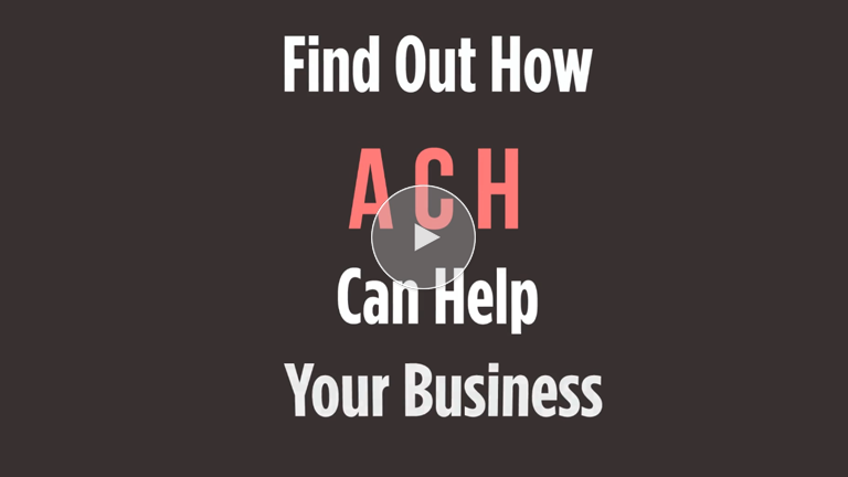 ACH Payments Save Your Business Time And Money