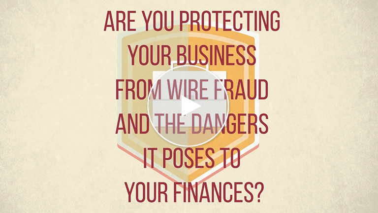 Tips To Protect Your Business From Wire Fraud