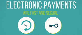 Electronic Payments Keep You Safe And Informed