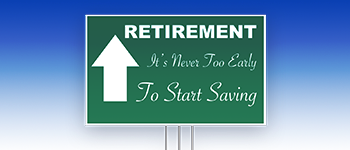 Retirement: It's Never Too Early To Start Saving