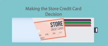 Making The Store Credit Card Decision