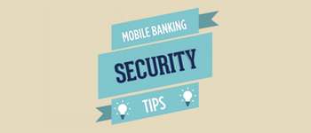 Mobile Banking: It's Safe and Easy