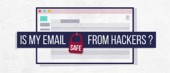 Are You Protecting Your Email Accounts?