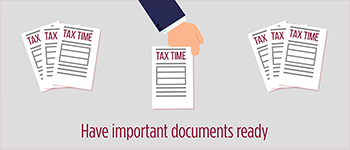 Have Your Important Tax Information Ready and Organized
