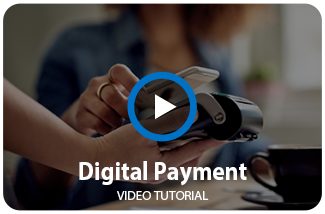 Watch our Digital Payments Video