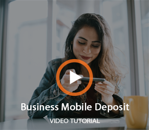Business Mobile Deposit Video Thumbnail