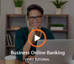 Business Online Banking Video Thumbnail