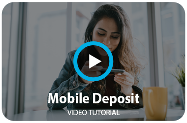 Mobile deposit video tutorial