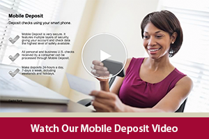Learn how to electronically deposit checks with our Mobile Deposit video