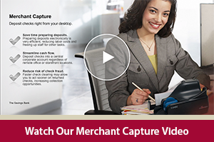 Learn about the advantages of electronically depositing checks with our Merchant Capture video
