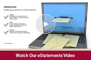 Learn about the advantages of electronic statements with our eStatements video