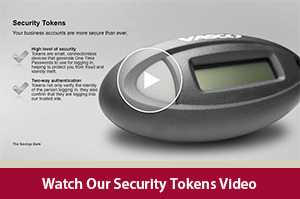 Learn how we safeguard your business accounts against online fraud with our Security Tokens video