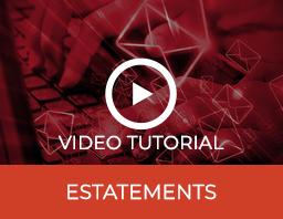 Estatements Video