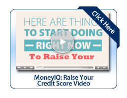 MoneyiQ: Tips on Raising Credit Score