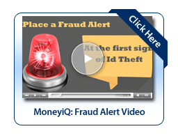 MoneyiQ: Placing A Fraud Alert