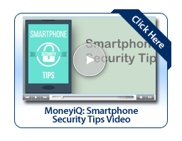 MoneyiQ: Smartphone Security Tips