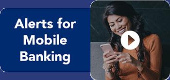 Mobile Banking Alerts Tutorial