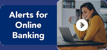 Online Banking Alerts Tutorial