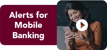 Alerts for Mobile Banking Interactive Video Player