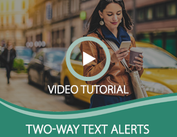 Two-Way Text Alerts