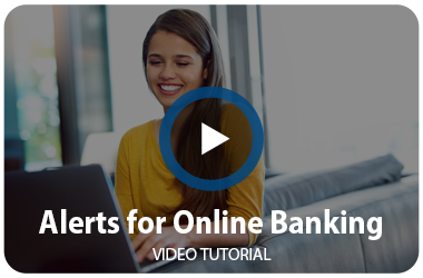 Alerts for Online Banking
