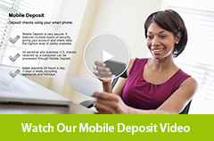 Watch our Mobile Deposit video