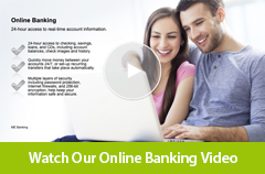 Watch our Online Banking video