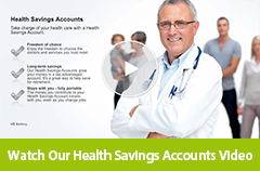 Watch our Health Savings Accounts video