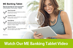 Watch our ME Banking Tablet video