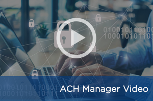 ACH Manager Upgrade