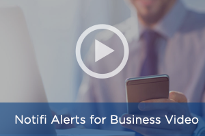 Notifi℠ Alerts for Business