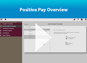 Positive Pay Overview