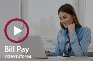 Bill Pay Video Tutorial