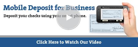 Business Mobile Deposit Video Tutorial