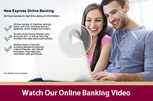 24-Hour Online Banking Tutorial | First Bankers Trust Company