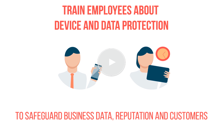 Train Staff To Protect Mobile Devices Used For Work