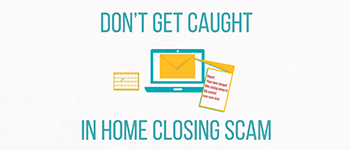 Real Estate Scam Targets Closing Process