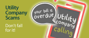Don't Get Zapped By Utility Bill Scams