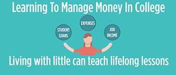 It's Important To Learn About Managing Your Money While In College